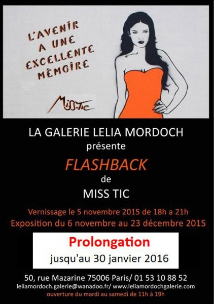 Miss Tic Flash back galerie Lelia Murdoch du 6 nov au 30 janvier 2016