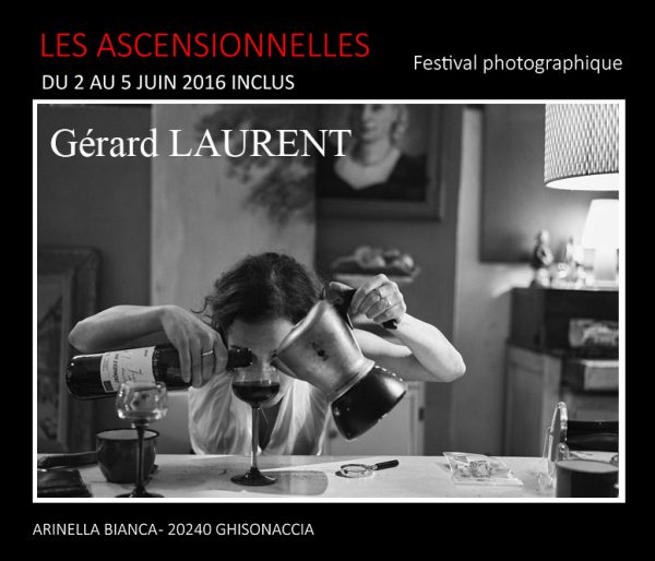 Gérard LAURENT - Photographies - Festival des Ascensionnelles 2016